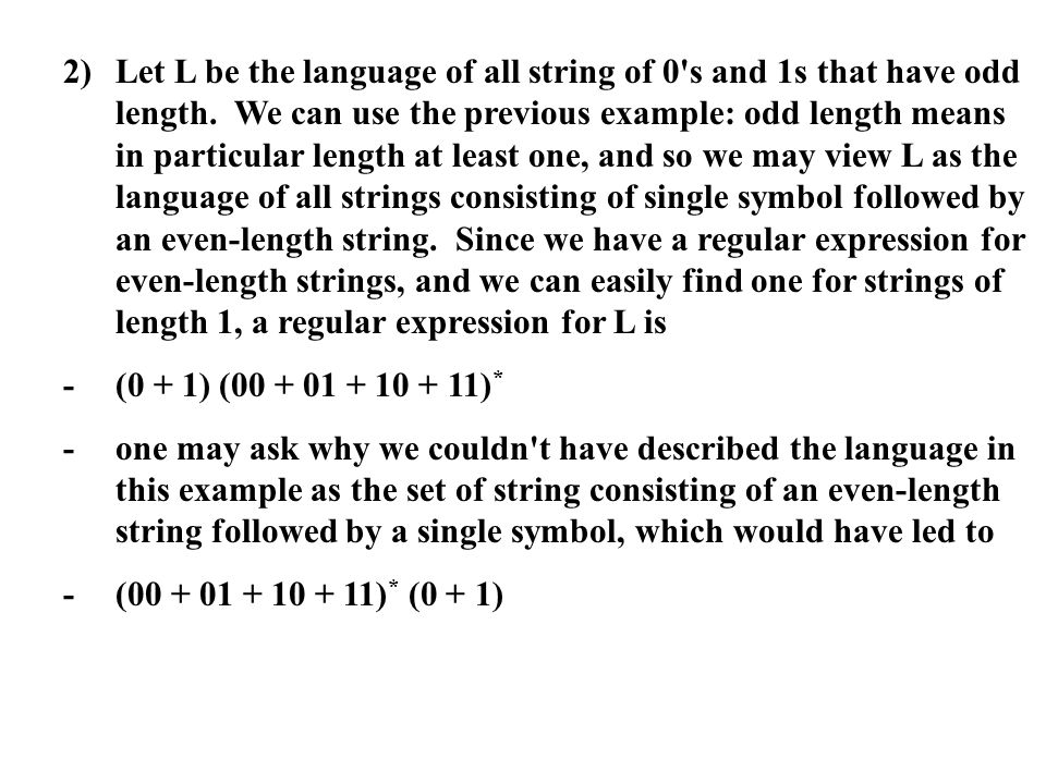 2). Let L be the language of all string of 0 s and 1s that have odd