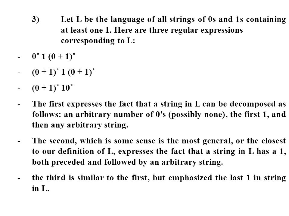 3). Let L be the language of all strings of 0s and 1s containing