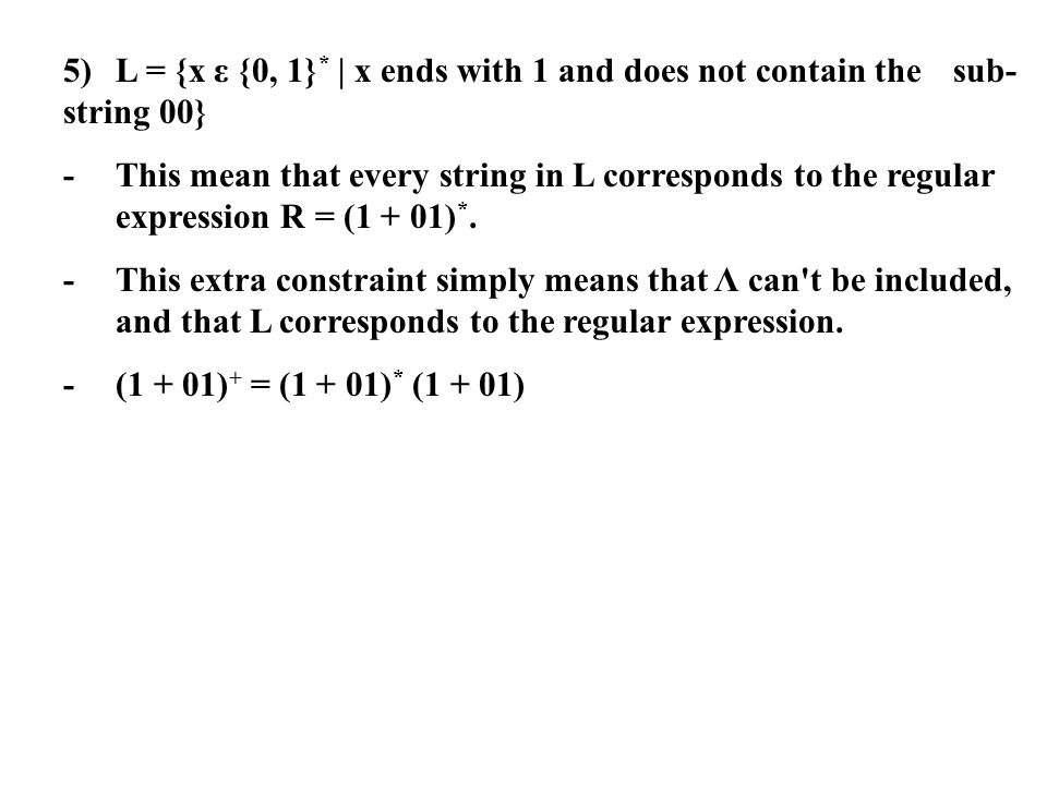 5). L = {x ε {0, 1}. | x ends with 1 and does not contain the