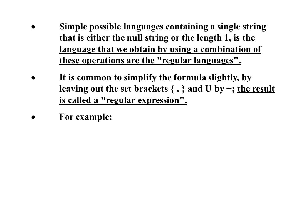 ·. Simple possible languages containing a single string