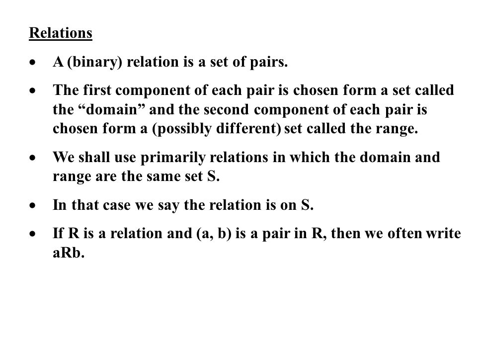 Relations · A (binary) relation is a set of pairs.