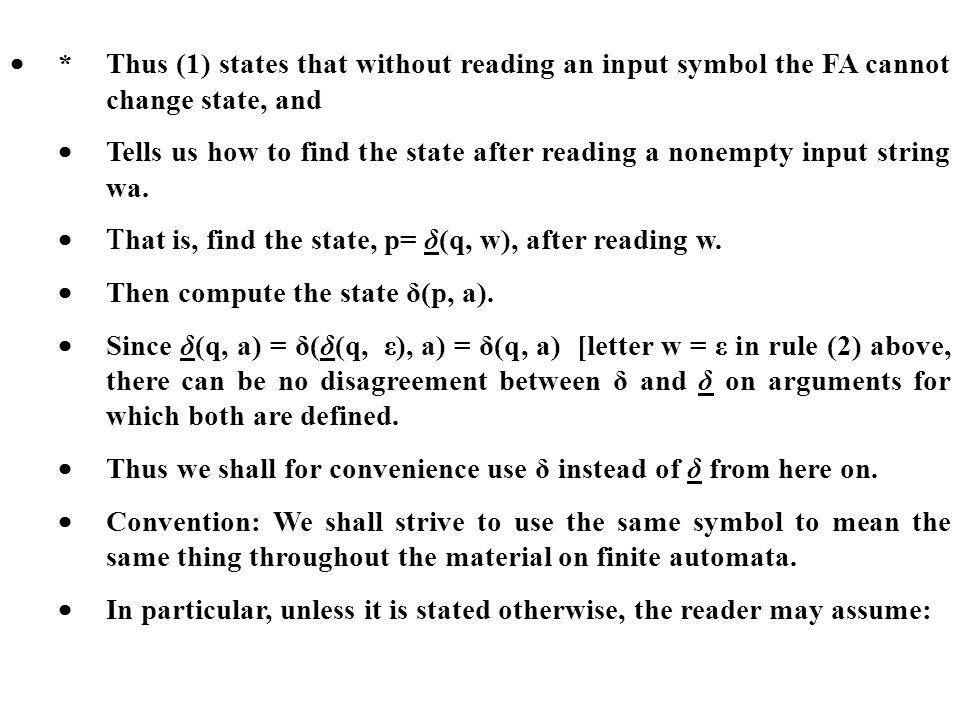 ·. Thus (1) states that without reading an input symbol the FA cannot