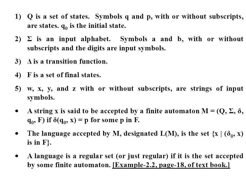 1). Q is a set of states. Symbols q and p, with or without subscripts,