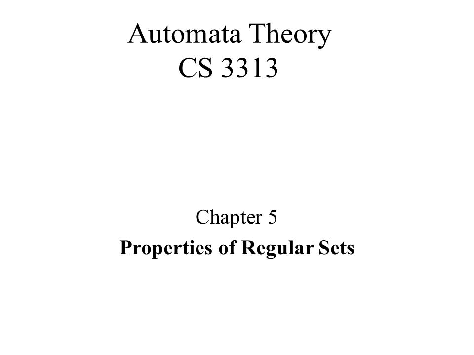Properties of Regular Sets