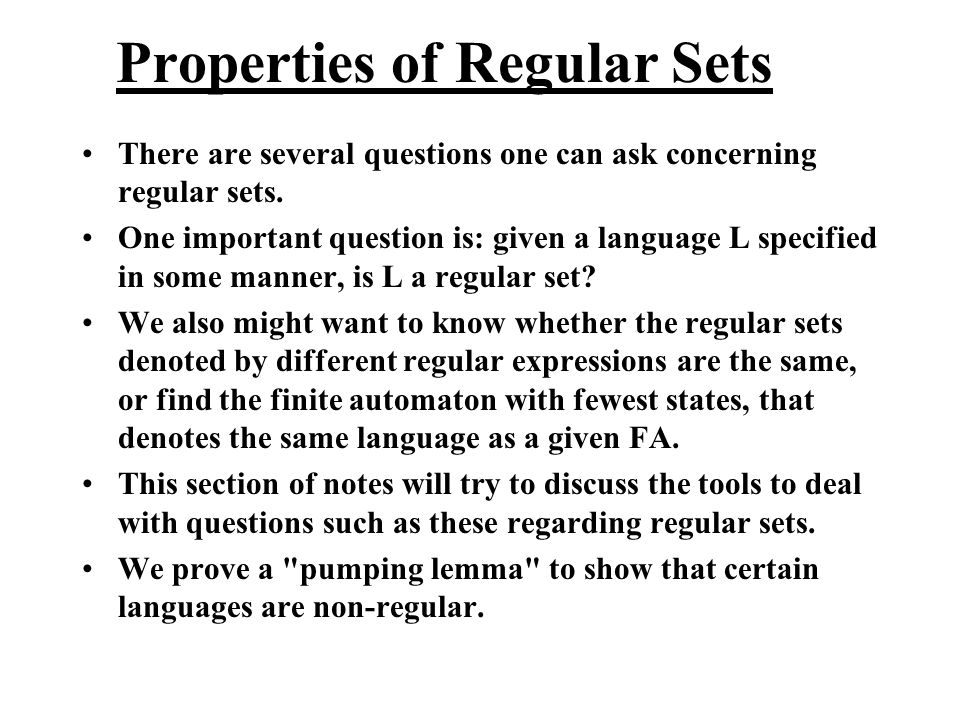 Properties of Regular Sets