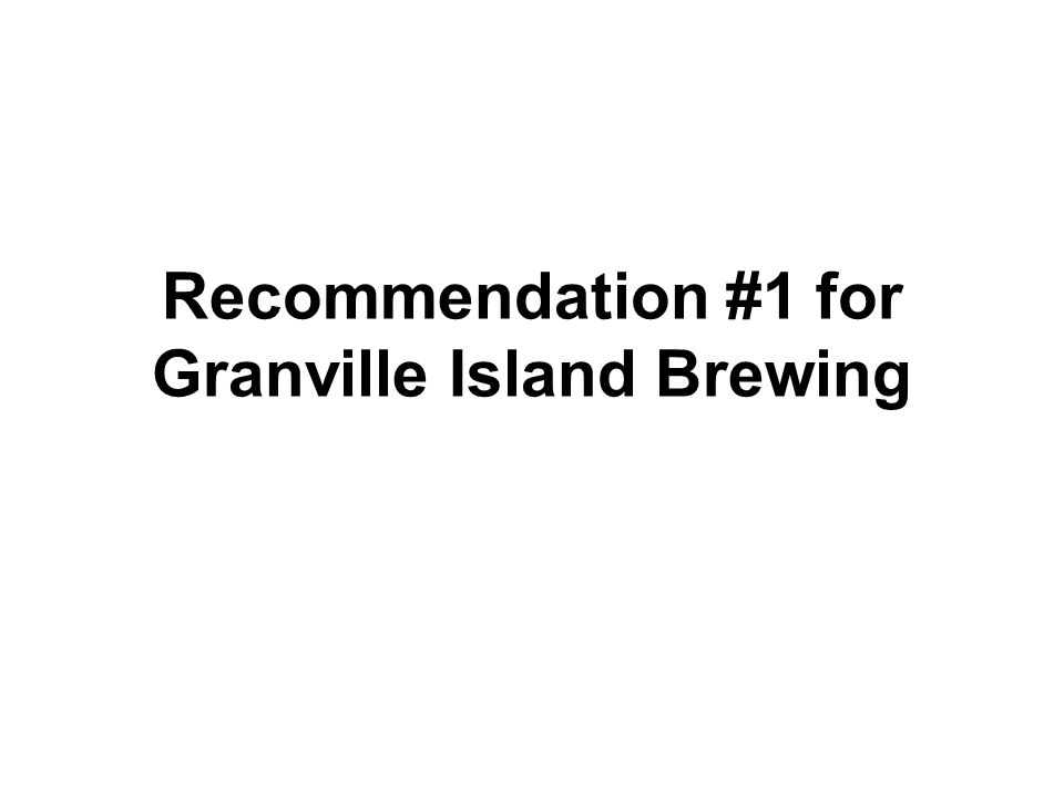 Recommendation #1 for Granville Island Brewing