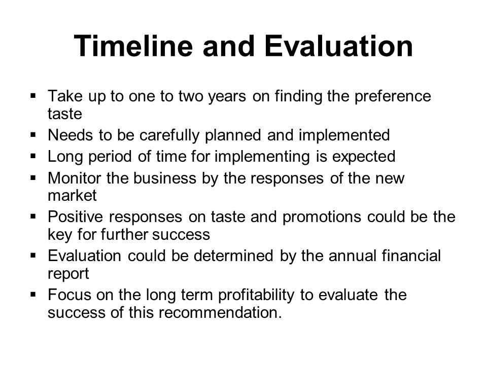 Timeline and Evaluation