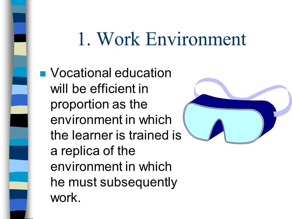 1. Work Environment