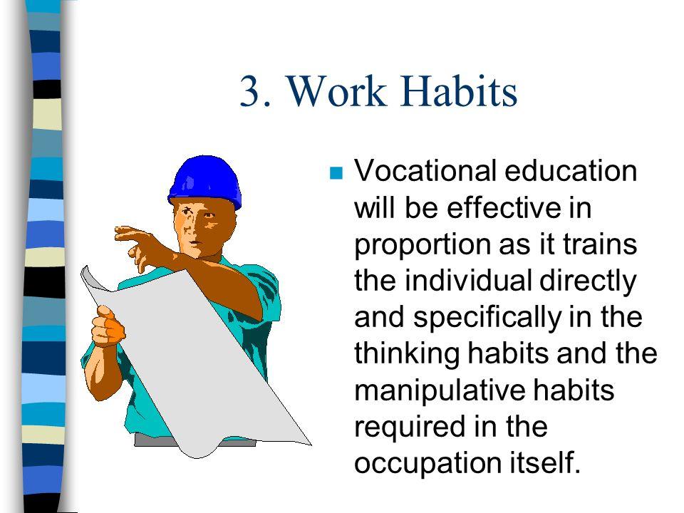 3. Work Habits