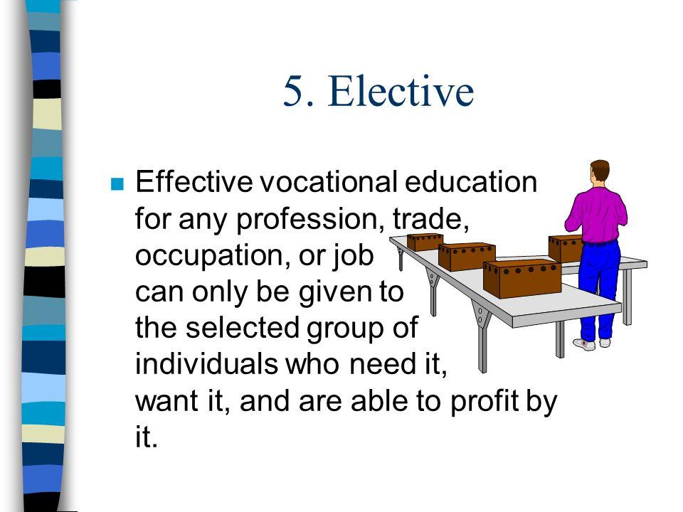 5. Elective