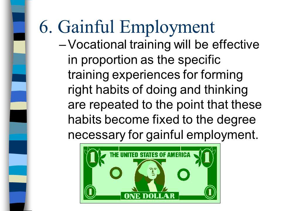 6. Gainful Employment