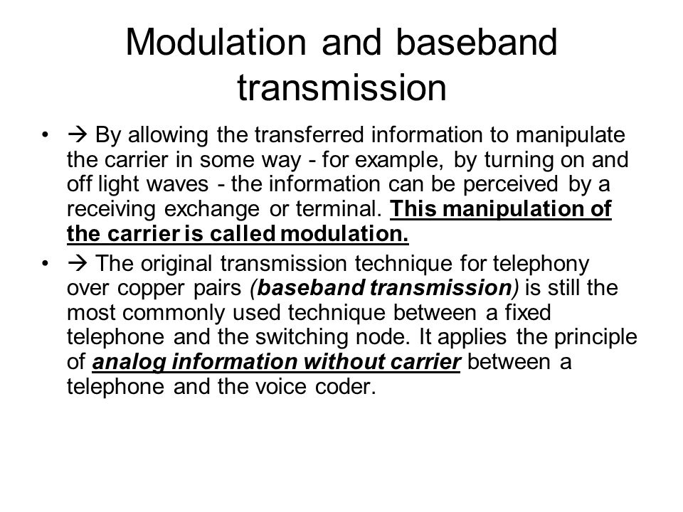Modulation and baseband transmission