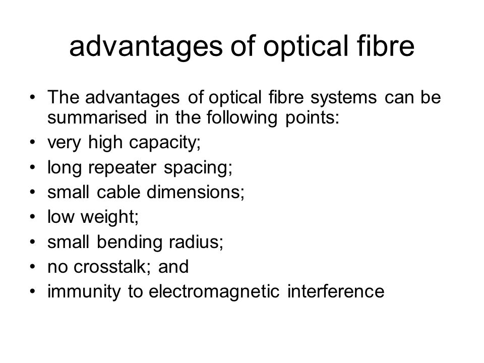 advantages of optical fibre