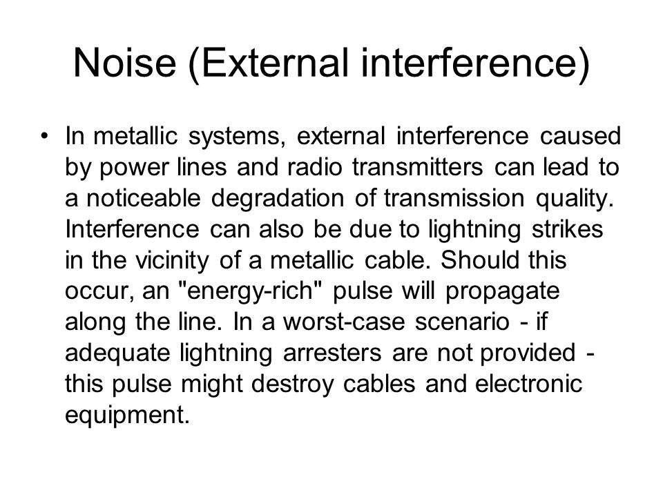 Noise (External interference)