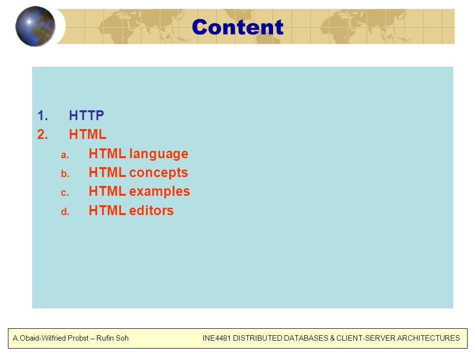 Content HTTP HTML HTML language HTML concepts HTML examples