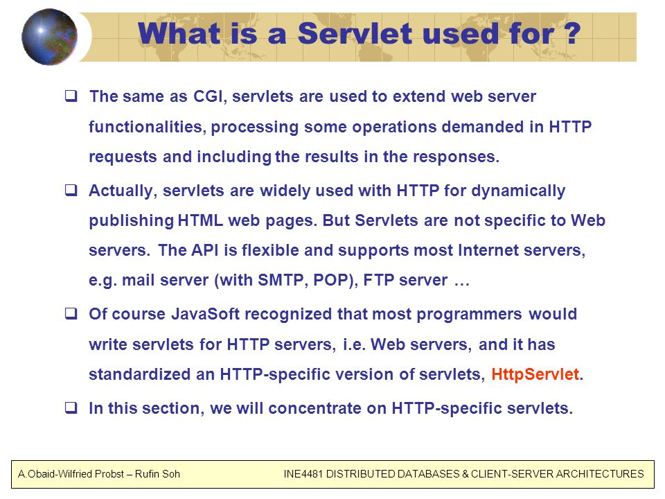 What is a Servlet used for