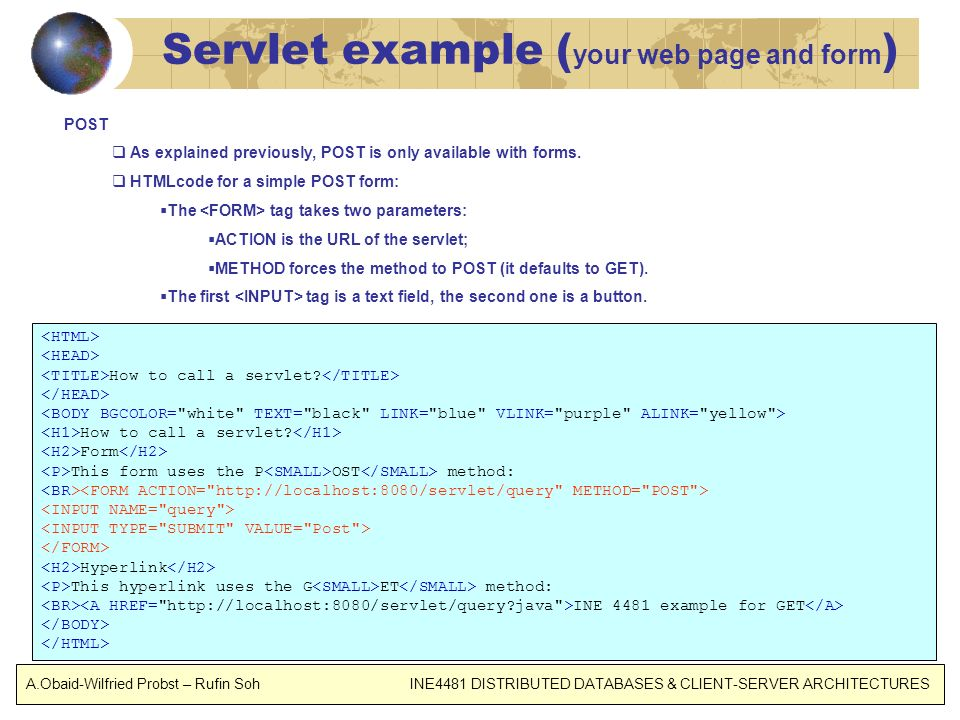 Servlet example (your web page and form)