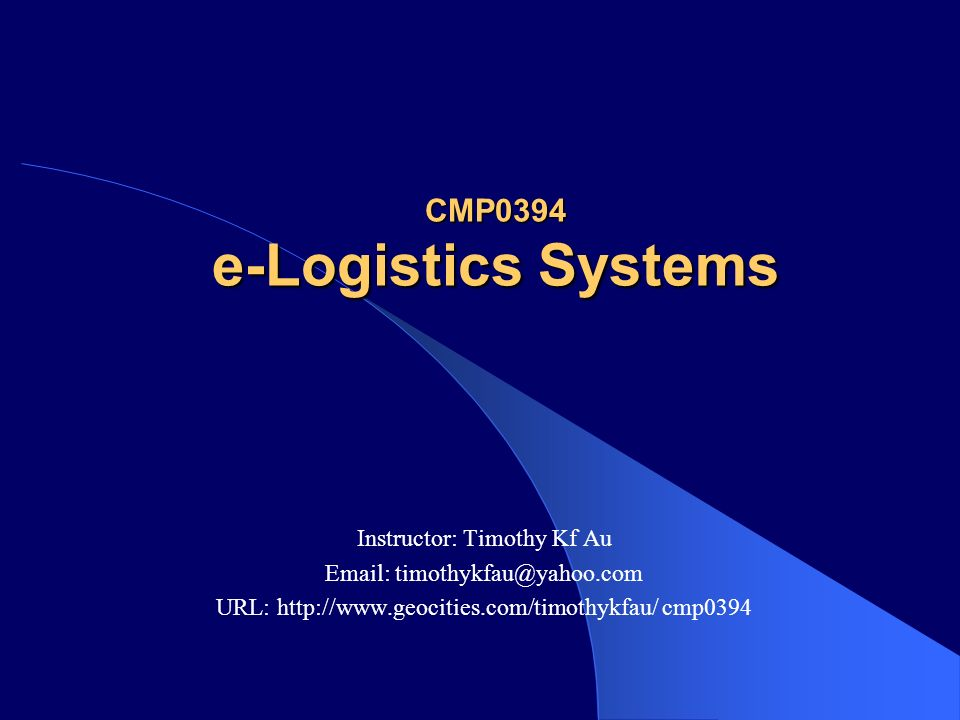Cmp0394 E Logistics Systems Ppt Download