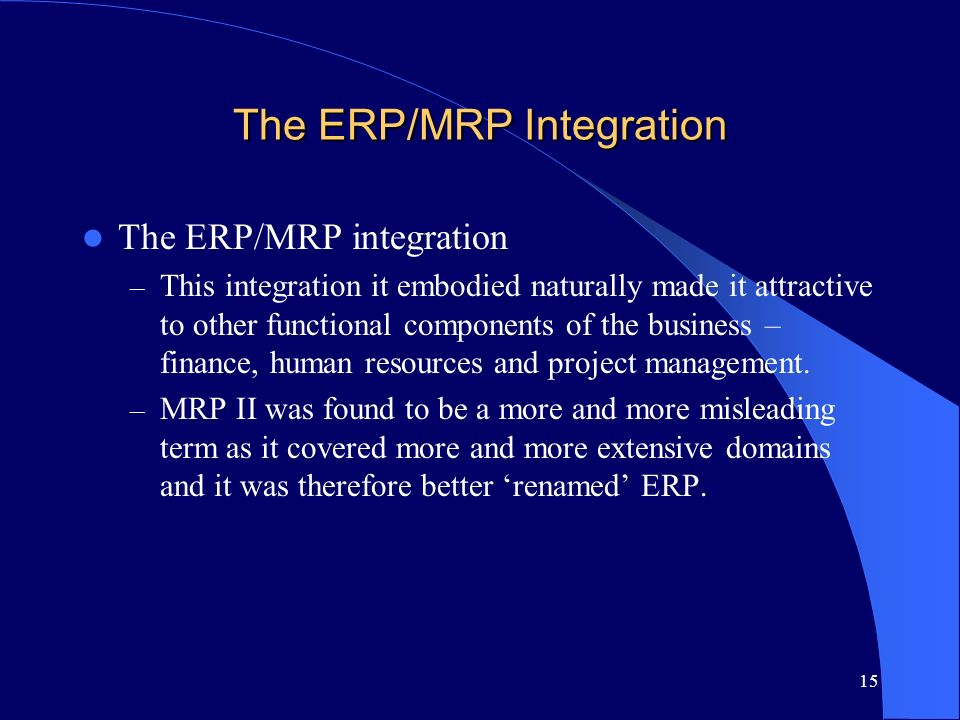 The ERP/MRP Integration