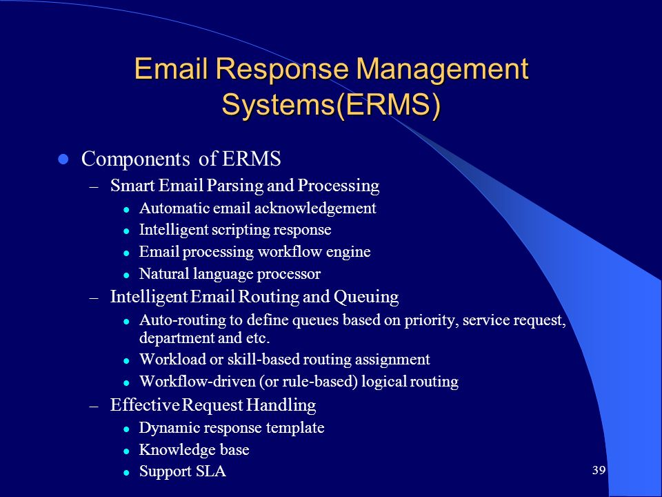 Email Response Management Systems(ERMS)