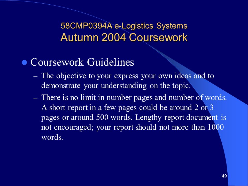 58CMP0394A e-Logistics Systems Autumn 2004 Coursework