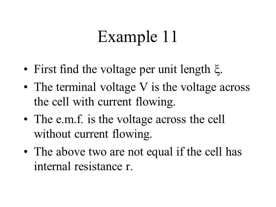Example 11 First find the voltage per unit length .
