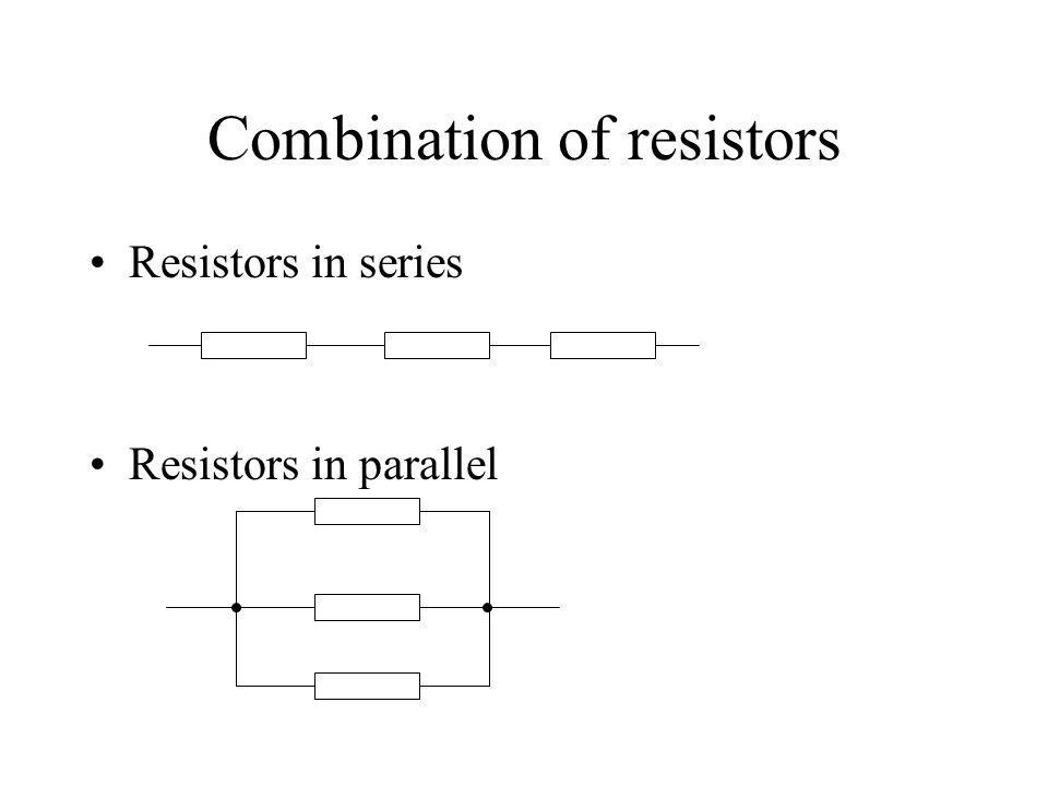 Combination of resistors