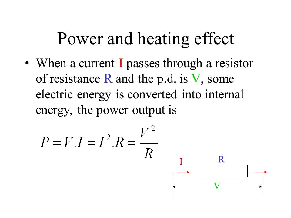 Power and heating effect