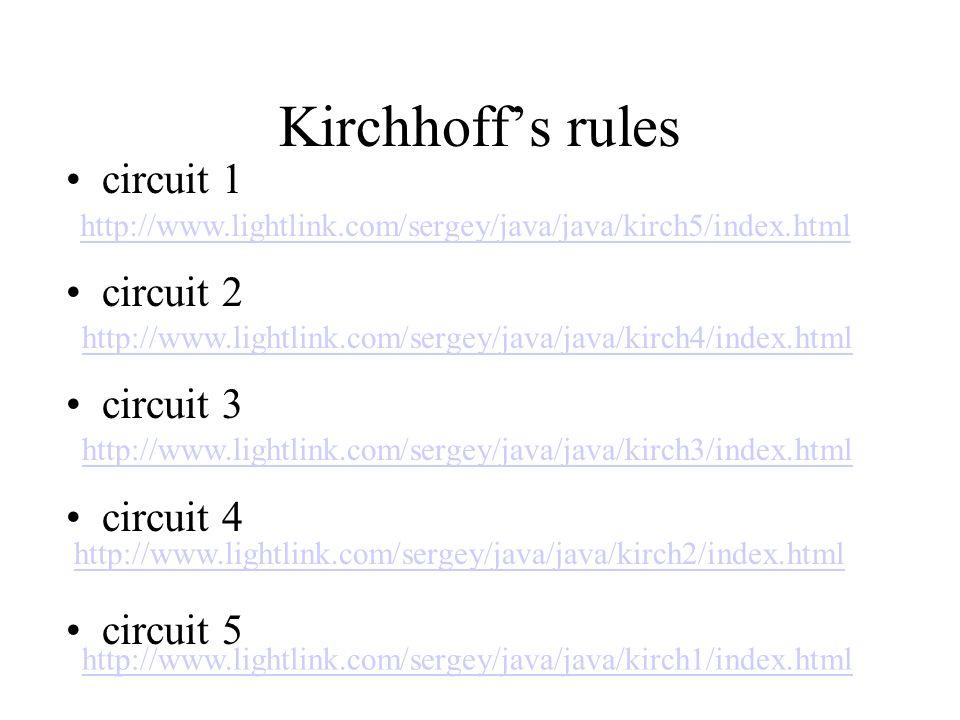 Kirchhoff's rules circuit 1 circuit 2 circuit 3 circuit 4 circuit 5
