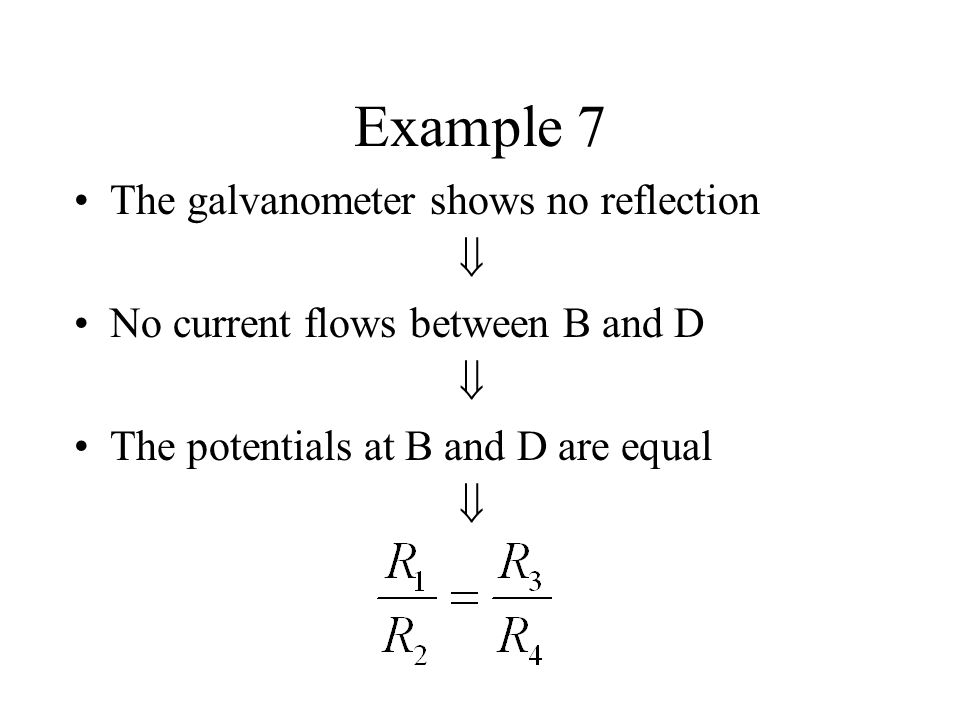 Example 7 The galvanometer shows no reflection 