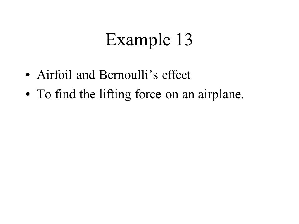 Example 13 Airfoil and Bernoulli's effect