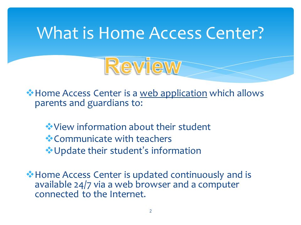 What is Home Access Center
