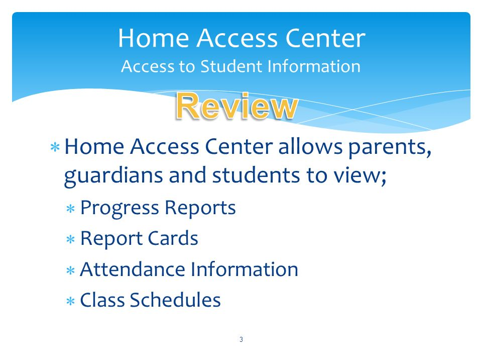 Home Access Center Access to Student Information