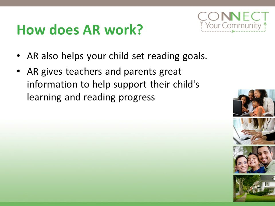 How does AR work AR also helps your child set reading goals.