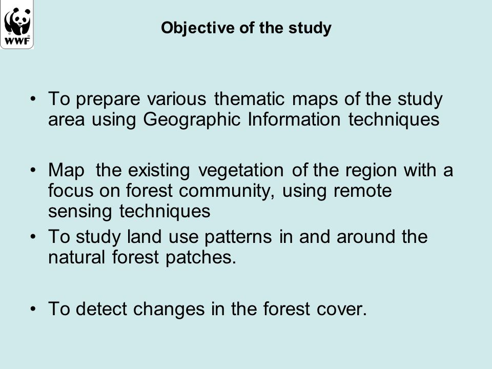 To study land use patterns in and around the natural forest patches.