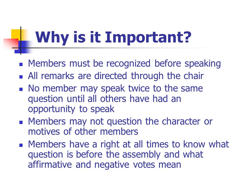 Why is it Important Members must be recognized before speaking