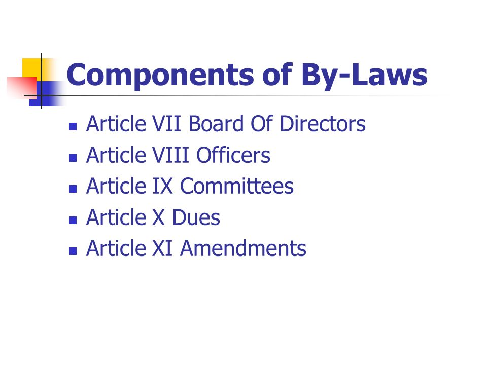 Components of By-Laws Article VII Board Of Directors