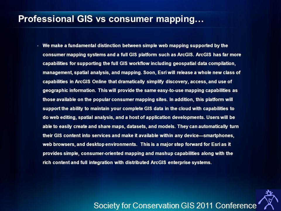 Professional GIS vs consumer mapping…