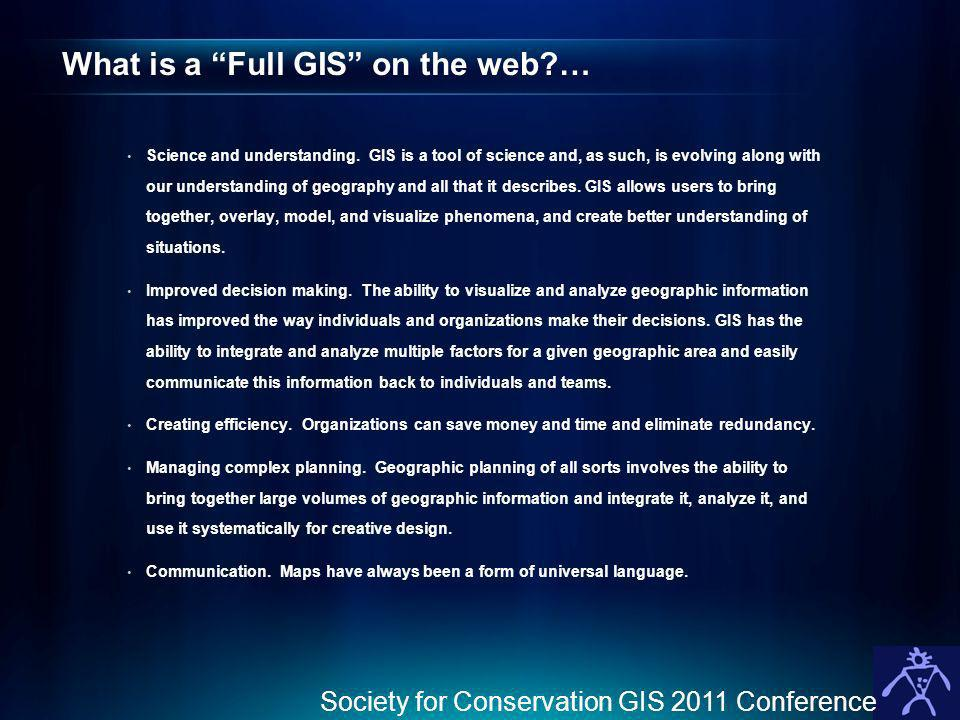 What is a Full GIS on the web …
