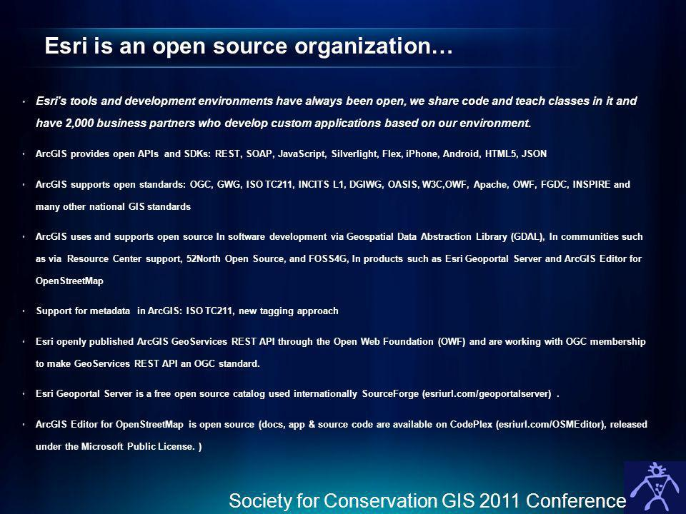 Esri is an open source organization…