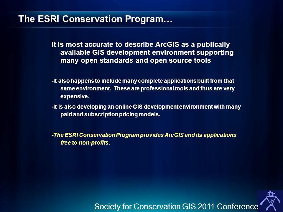 The ESRI Conservation Program…