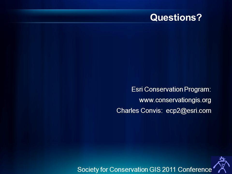 Questions Esri Conservation Program: www.conservationgis.org