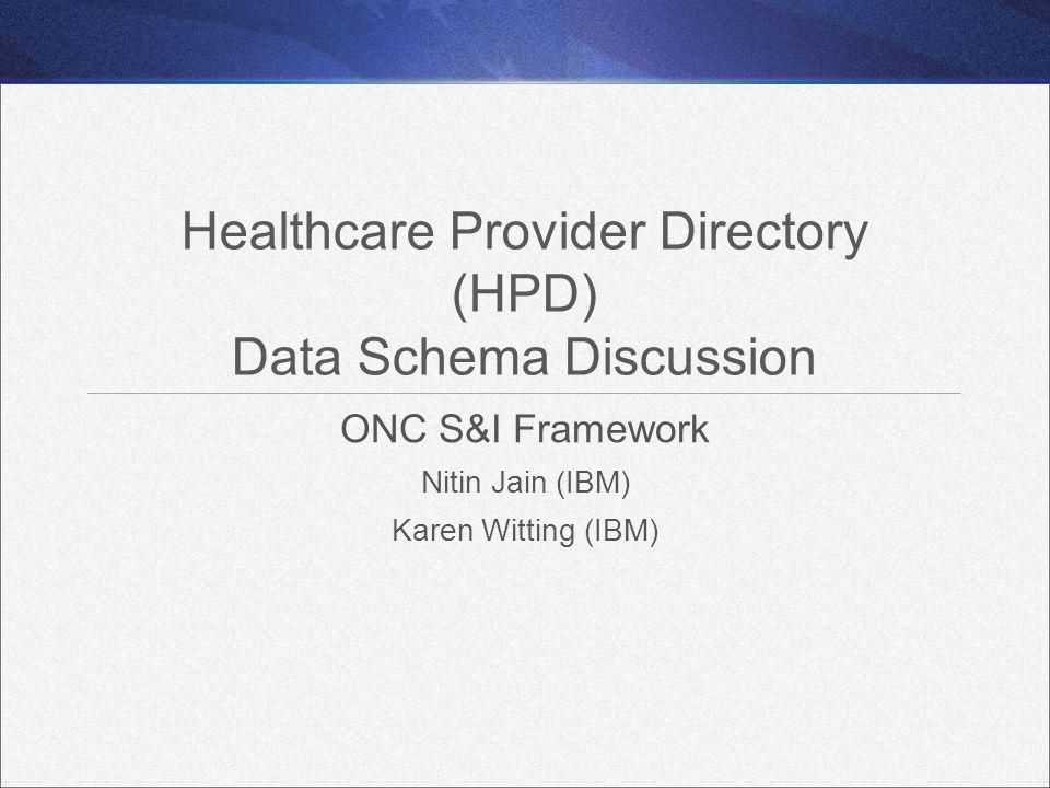 Healthcare Provider Directory (HPD) Data Schema Discussion