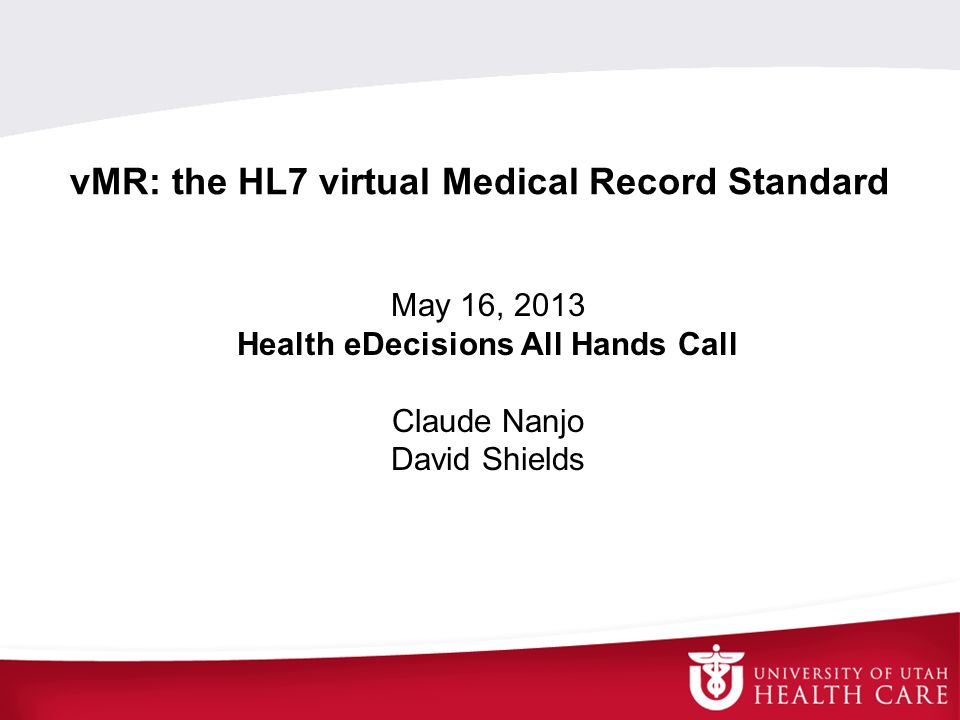 vMR: the HL7 virtual Medical Record Standard