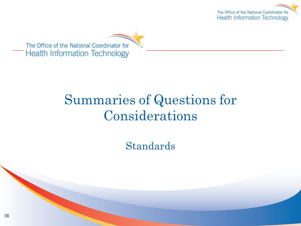 Summaries of Questions for Considerations Standards
