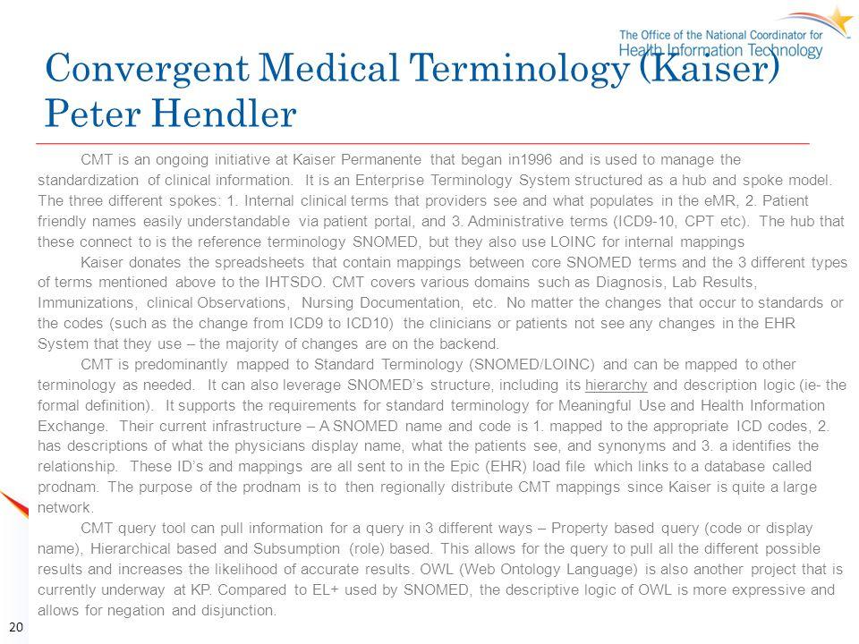 Convergent Medical Terminology (Kaiser) Peter Hendler