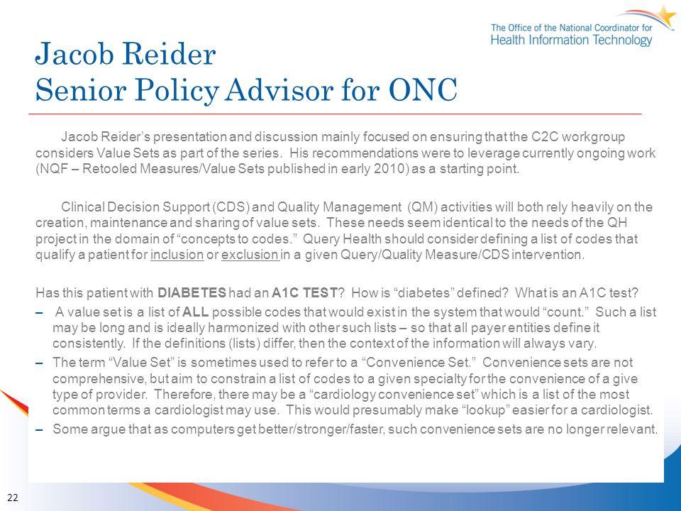 Jacob Reider Senior Policy Advisor for ONC