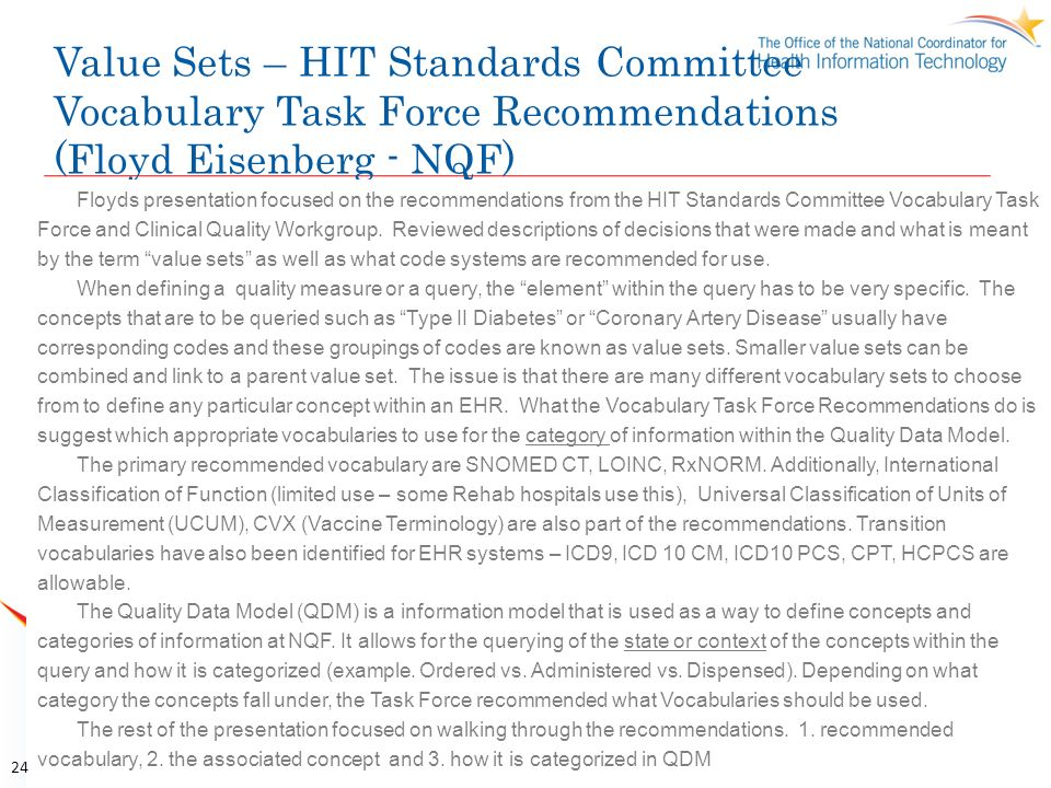 Value Sets – HIT Standards Committee Vocabulary Task Force Recommendations (Floyd Eisenberg - NQF)