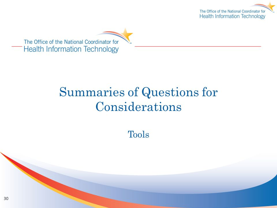 Summaries of Questions for Considerations Tools