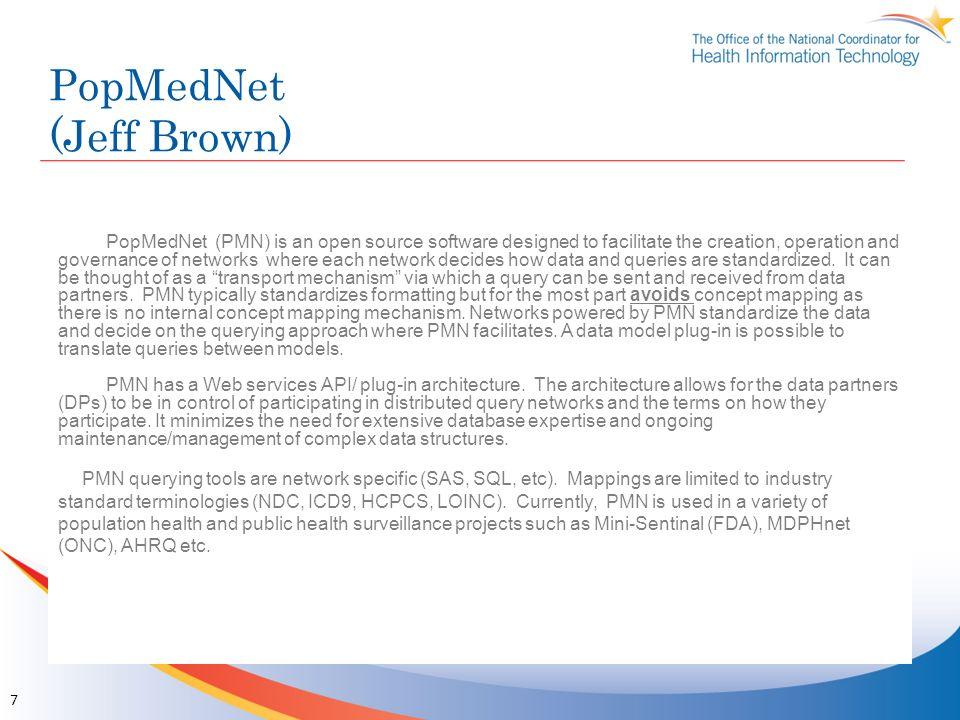 PopMedNet (Jeff Brown)